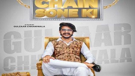 Chain Sone Ki Lyrics Gulzaar Chhaniwala