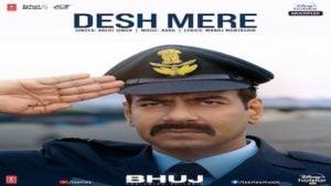 Desh Mere Lyrics Bhuj   Arijit Singh