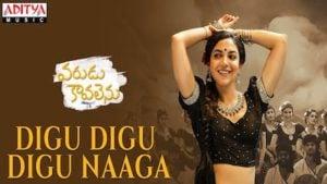 Digu Digu Digu Naaga Lyrics Varudu Kaavalenu