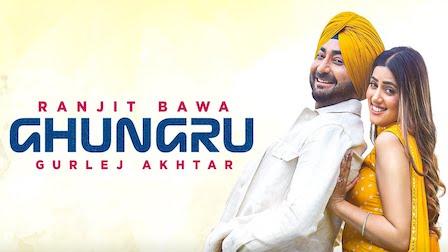 Ghungru Lyrics Ranjit Bawa