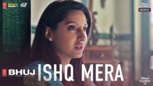 Ishq Mera Lyrics Bhuj   Pratibha Singh Baghel
