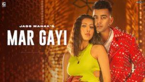 Mar Gayi Lyrics Jass Manak