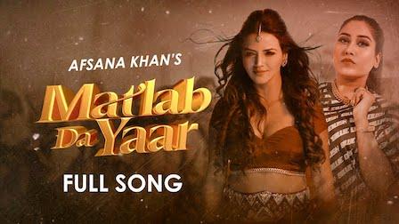 Matlab Da Yaar Lyrics Afsana Khan | Ucha Pind