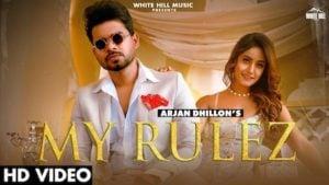 My Rulez Lyrics Arjan Dhillon
