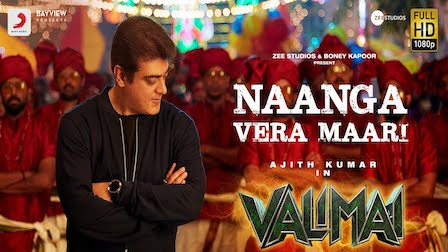 Naanga Vera Maari Lyrics Valimai