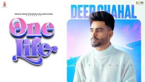 One Life Lyrics Deep Chahal