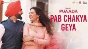 Pab Chakya Geya Lyrics Puaada   Ammy Virk