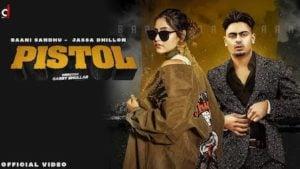 Pistol Lyrics Baani Sandhu x Jassa Dhillon