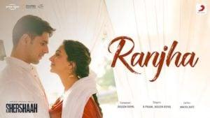 Ranjha Lyrics Shershaah | B Praak