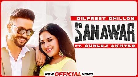 Sanawar Lyrics Dilpreet Dhillon