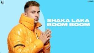 Shaka Laka Boom Boom Lyrics Jass Manak