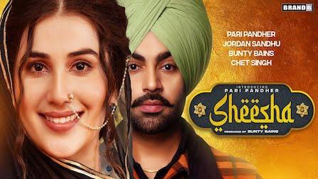 Sheesha Lyrics Jordan Sandhu x Pari Pandher