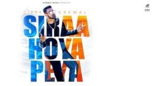 Siraa Hoya Peya Lyrics Gippy Grewal