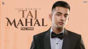 TajMahal Lyrics Jass Manak
