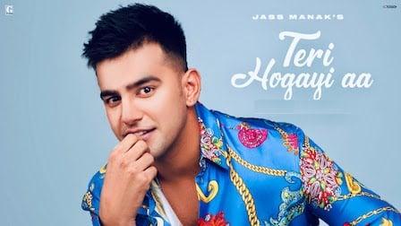 Teri Hogyi Aa Lyrics Jass Manak