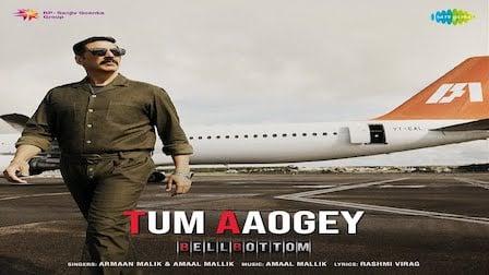 Tum Aaoge Lyrics Bellbottom | Armaan Malik