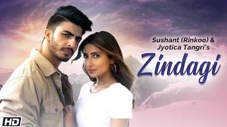 Zindagi Lyrics Sushant x Jyotica Tangri