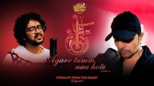 Agar Tum Na Hote Lyrics Himesh Reshammiya   Nihal Tauro