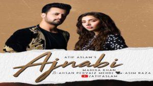 Ajnabi Lyrics Atif Aslam