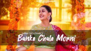 Banke Chale Morni Lyrics Masoom Sharma