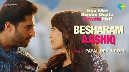 Besharam Aashiq Lyrics Payal Dev x Romi