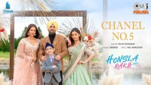 Chanel No 5 Lyrics Diljit Dosanjh | Honsla Rakh