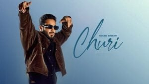 Churi Lyrics Khan Bhaini x Shipra Goyal