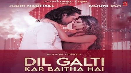 Dil Galti Kar Baitha Hai Lyrics Jubin Nautiyal