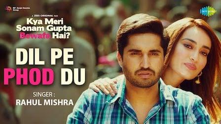 Dil Pe Phod Du Lyrics Rahul Mishra