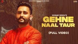 Gehne Naal Taur Lyrics Hunar Sidhu