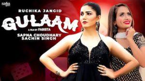 Gulaam Lyrics Ruchika Jangid | Sapna Choudhary