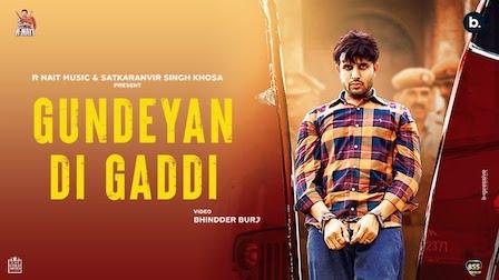 Gundeyan Di Gaddi Lyrics R Nait