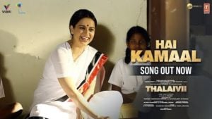 Hai Kamaal Lyrics Thalaivi