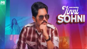 Jinni Sohni Lyrics Jass Bajwa