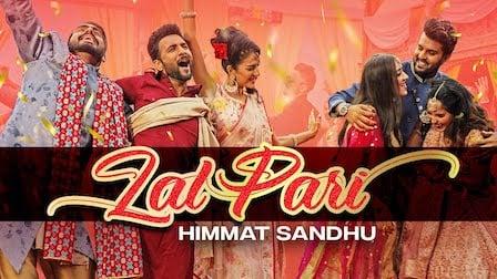 Lal Pari Lyrics Himmat Sandhu | Yaar Anmulle Returns