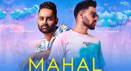 Mahal Lyrics Pav Dharia