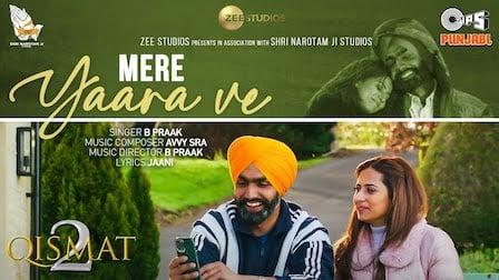 Mere Yaara Ve Lyrics Qismat 2 | B Praak