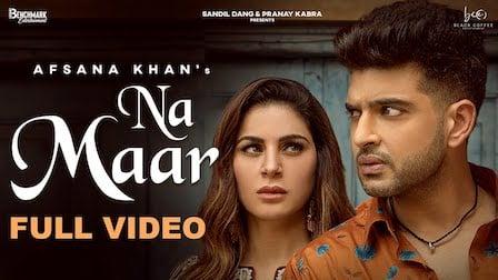 Na Maar Lyrics Afsana Khan | Shraddha Arya