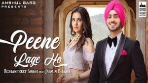 Peene Lage Ho Lyrics Rohanpreet Singh