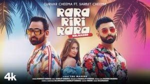 Rara Riri Rara Reloaded Lyrics Sarbjit x Gurvar Cheema