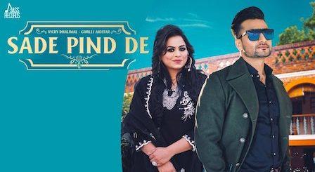 Sade Pind De Lyrics Vicky Dhaliwal