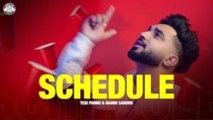 Schedule Lyrics Tegi Pannu