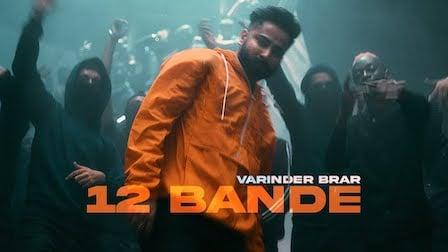 12 Bande Lyrics Varinder Brar