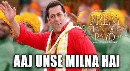 Aaj Unse Milna Hai Lyrics Prem Ratan Dhan Payo