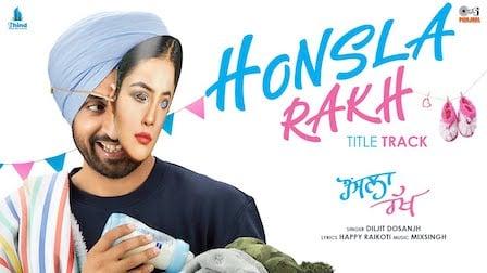 Honsla Rakh Lyrics Diljit Dosanjh | Title Track