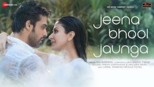 Jeena Bhool Jaunga Lyrics Raj Barman