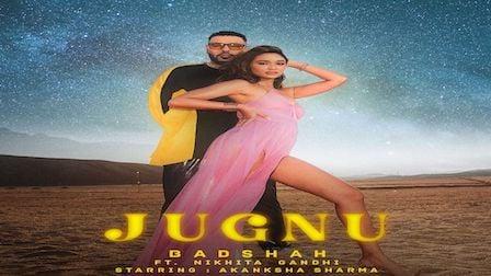 Jugnu Lyrics Badshah | Nikhita Gandhi