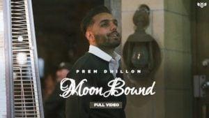 Moon Bound Lyrics Prem Dhillon