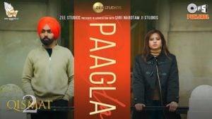 Paagla Lyrics Qismat 2 | B Praak