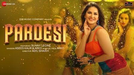 Pardesi Lyrics Arko x Asees Kaur | Sunny Leone